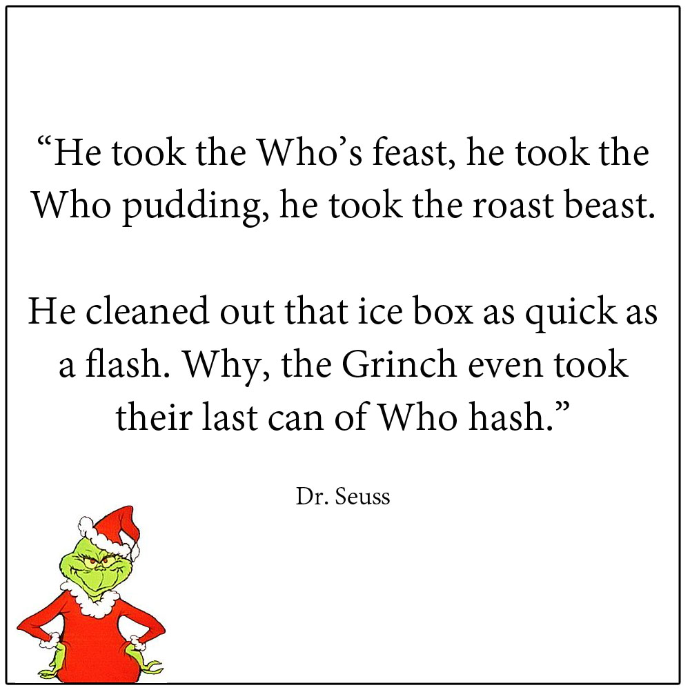 Oh that Grinch How The Grinch Stole Christmas Book Quotes
